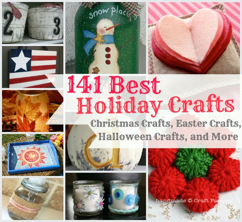141 Best Holiday Crafts: Christmas Crafts, Easter Crafts, Halloween Crafts, and More