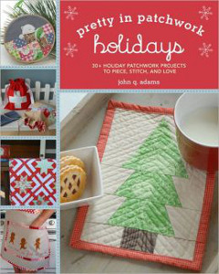 Pretty in Patchwork: Holidays