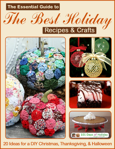 The essential guide to the best holiday recipes crafts for All free holiday crafts